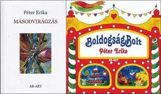 Péter Erika Kettős könyvbemutatója Boldogságbolt – Másodvirágzás