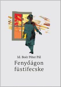 Boér Péter Pál: Fenyőágon füstifecske
