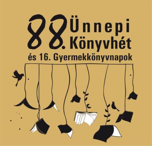 88. Ünnepi Könyvhét és a 16. Gyermekkönyvnapok