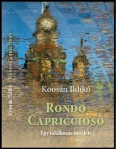 Koosán Ildikó - Rondo Caproccioso