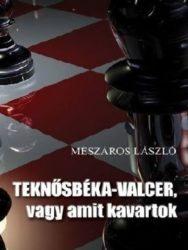 Mészáros László: Teknősbéka-valcer